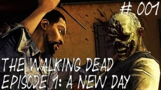 Let's Play The Walking Dead_ Episode 1_ A new day #001 [Deutsch] [HD] - Unfall ins Verderben