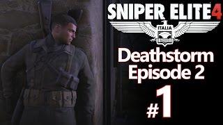 Sniper Elite 4 Deathstorm: Infiltration DLC Part 1