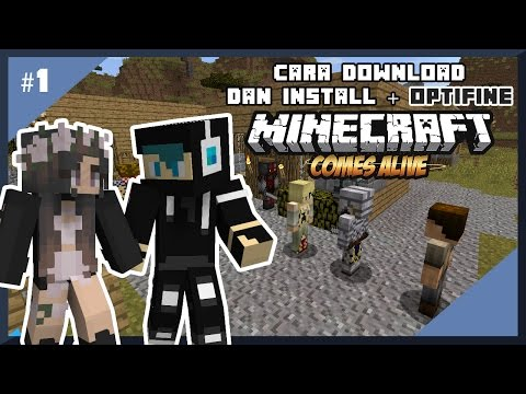 Cara Download, Install + Optifine Minecraft Comes Alive (Indonesia)