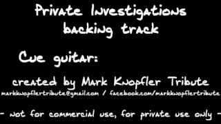 (backing track) Private Investigations by Mark Knopfler Tribute