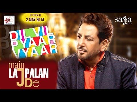Main Lajpalan De Lar Lagiyan - Gurdas Maan | DVPV | New Punjabi Songs 2014 | Sagahits