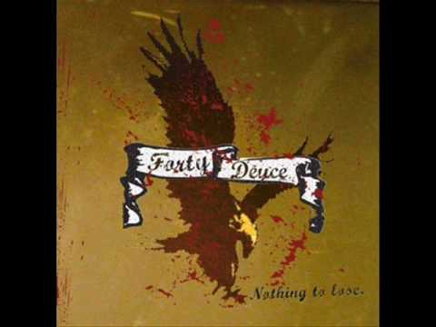 Forty Deuce - Standing In The Rain
