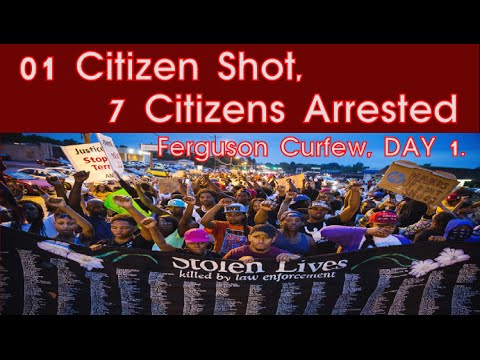 1 Citizen Shot, 7 Citizens Arrested | Ferguson Curfew, DAY 1 | U.S.TRUE CRIME