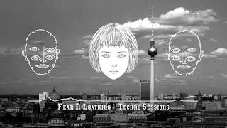 German Underground Techno 2018  | Dark & Hard | Fear & Loathing in Berlin