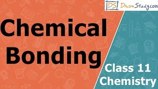 Chemical Bonding Introduction | Class 11 Chemistry for CBSE | IIT-JEE | AIPMT Video Lectures