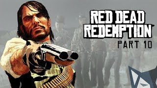 PW Plays Red Dead Redemption Part 10 - Blind Playthrough - The Assault on Fort Mercer