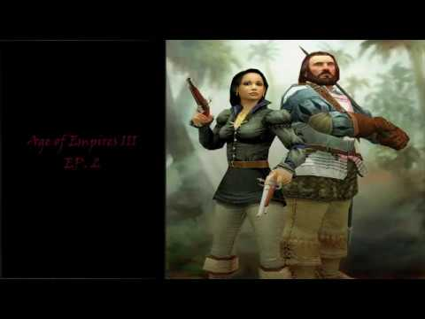 Age of Empires III Campaign Ep.2
