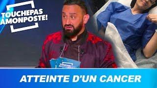 """Agathe Auproux atteinte d'un cancer : """"Elle en avait marre de mentir"""" confie Cyril Hanouna"""