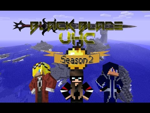 Black Blade UHC S2 Episode 2 The Target Is Down