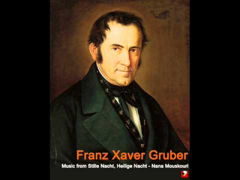 Franz Xaver Gruber - Silent Night