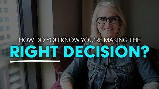 How to know if you're making the right decision | MEL ROBBINS