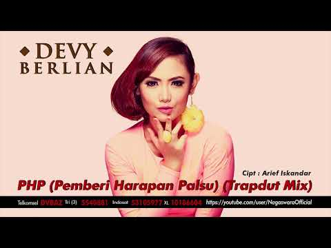 Devy Berlian - PHP (Pemberi Harapan Palsu) (Trapdut Mix) (Official Audio Video)