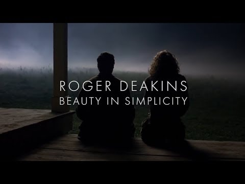 Roger Deakins: Beauty in Simplicity