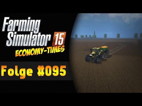 LS 15 Economy-Times (Kreis Unna) #95 | Ein LU-Mod ★ Let's Play Landwirtschaft Simulator 15