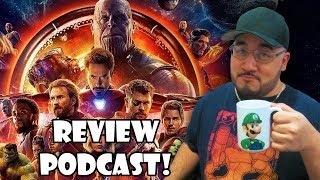 Avengers: Infinity War - Review Podcast (SPOILER HEAVY!)