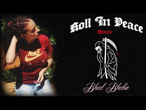 download lagu Danielle Bregoli Is Bhad Bhabie - Roll In Peace gratis