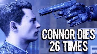 Detroit: Become Human - All Connor's Deaths (26 Times)
