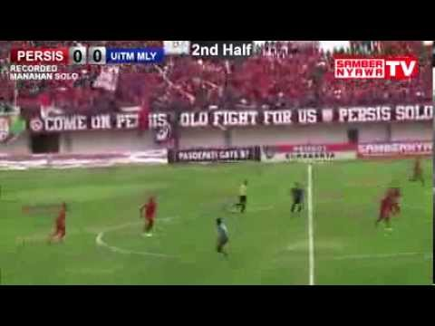 PERSIS SOLO Vs UiTM Malaysia Goal&Highlight FriendlyMatch 2013
