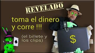 "TUTORIAL de Magia: ""Toma el dinero y corre!""   Magic TUTORIAL: ""Take the money and run!"""