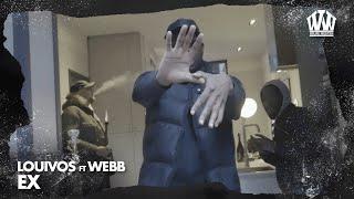 LouiVos ft. Webb - Ex  (Prod. Castanho Vybz)