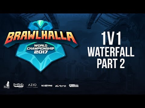 Saturday 1v1 Waterfall - PT 2 - Brawlhalla World Championship - BCX17