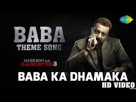 Baba ka Dhamaka  | Saheb Biwi Aur Gangster 3 | Sanjay Dutt |Jimmy Shergill | Mahi Gill | Chitrangada
