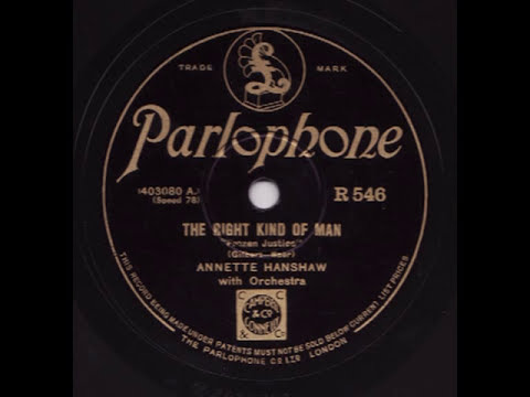 Annette Hanshaw - The Right Kind Of Man - Parlophone R 546