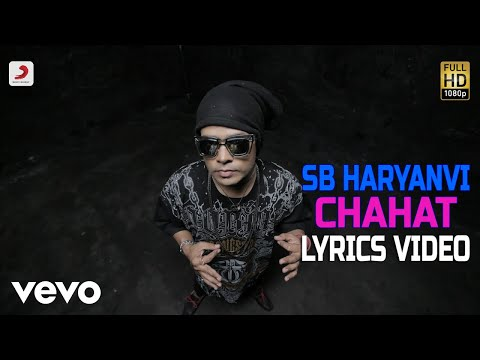 Chahat - Lyrics Video | SB The Haryanvi