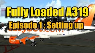 FULLY LOADED AEROSOFT A319 - INTRODUCTION