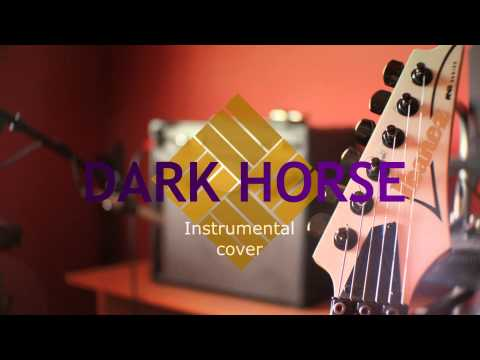Katy Perry - Dark Horse Ft Juicy J Instrumental Cover By Héctor Castro