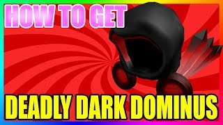 HOW TO GET THE NEW DEADLY DARK DOMINUS [Roblox]