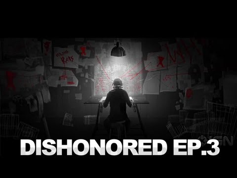 Dishonored - Tales From Dunwall Episode 3