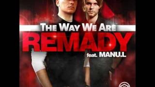 Watch Remady The Way We Are video