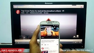 Playback Youtube Videos from Android Marshmallow/Lollipop to PC/TV - 4K