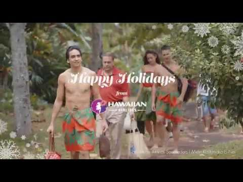 Happy Holidays from Hawaiian Airlines - Mele Kalikimaka Ei Nei