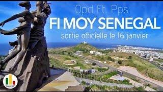OPD Feat. PPS - Fii Moy Senegal