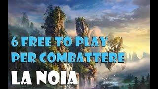 I 6 GIOCHI FREE TO PLAY PER COMBATTERE LA NOIA