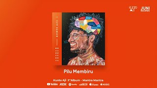 Kunto Aji - Pilu Membiru (Official Audio)