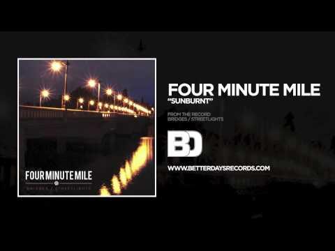 Four Minute Mile - Sunburnt