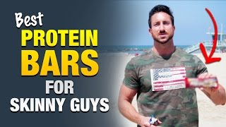 Best Protein Bars For Skinny Guys To Gain Weight: No Fillers, All Muscle