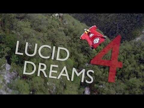 Lucid Dreams 4 | Wingsuit BASE Jumping