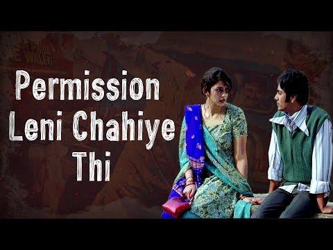 Permission Leni Chahiye Thi | Nawazuddin Siddiqui | Gangs of Wasseypur | Viacom18 Motion Pictures