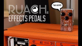 """It's Alive"" - Ruach Effects Pedals"