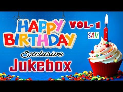 Happy Birthday Audio Jukebox | Exclusive Birthday Songs | Vol -1