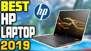 5 Best HP Laptops in 2019