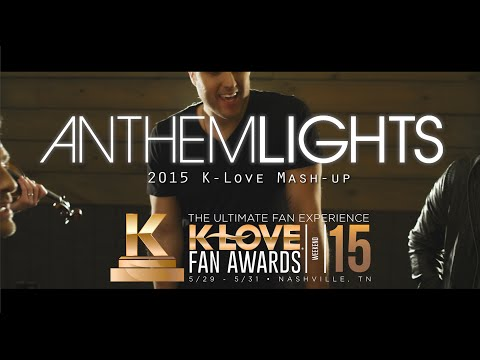 2015 K-love Fan Awards: Songs Of The Year (by Anthem Lights) video