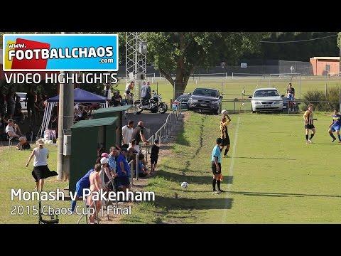 2015 Chaos Cup Final - Monash v Pakenham United