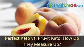 Perfect Keto vs. Pruvit Keto: How Do They Measure Up?