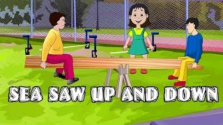 See Saw Up And Down   Nursery English Rhymes