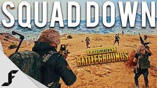 SQUAD DOWN - Playerunknown's Battlegrounds PUBG